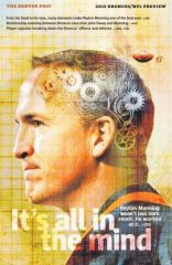 Peyton Manning's brain graces The cover Of Wednesday's Broncos NFL preview section In The Denver Post. 9 5 12
