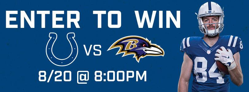 Enter to Win 2 Tickets to Ravens @ Colts Monday Aug 20 8 pm EDT